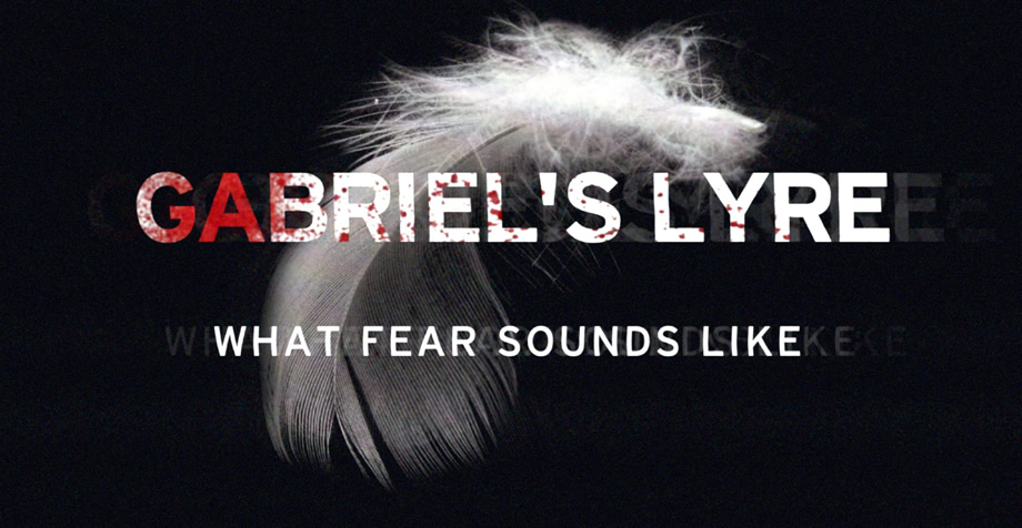 gabriel s lyre - what fear sounds like